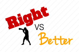 Right vs Better