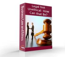 legal but unethical 1 which of the following behaviors may be: (1) ethical but illegal, (2) legal but unethical, (3) illegal and unethical, and (4) legal and ethical a) [.