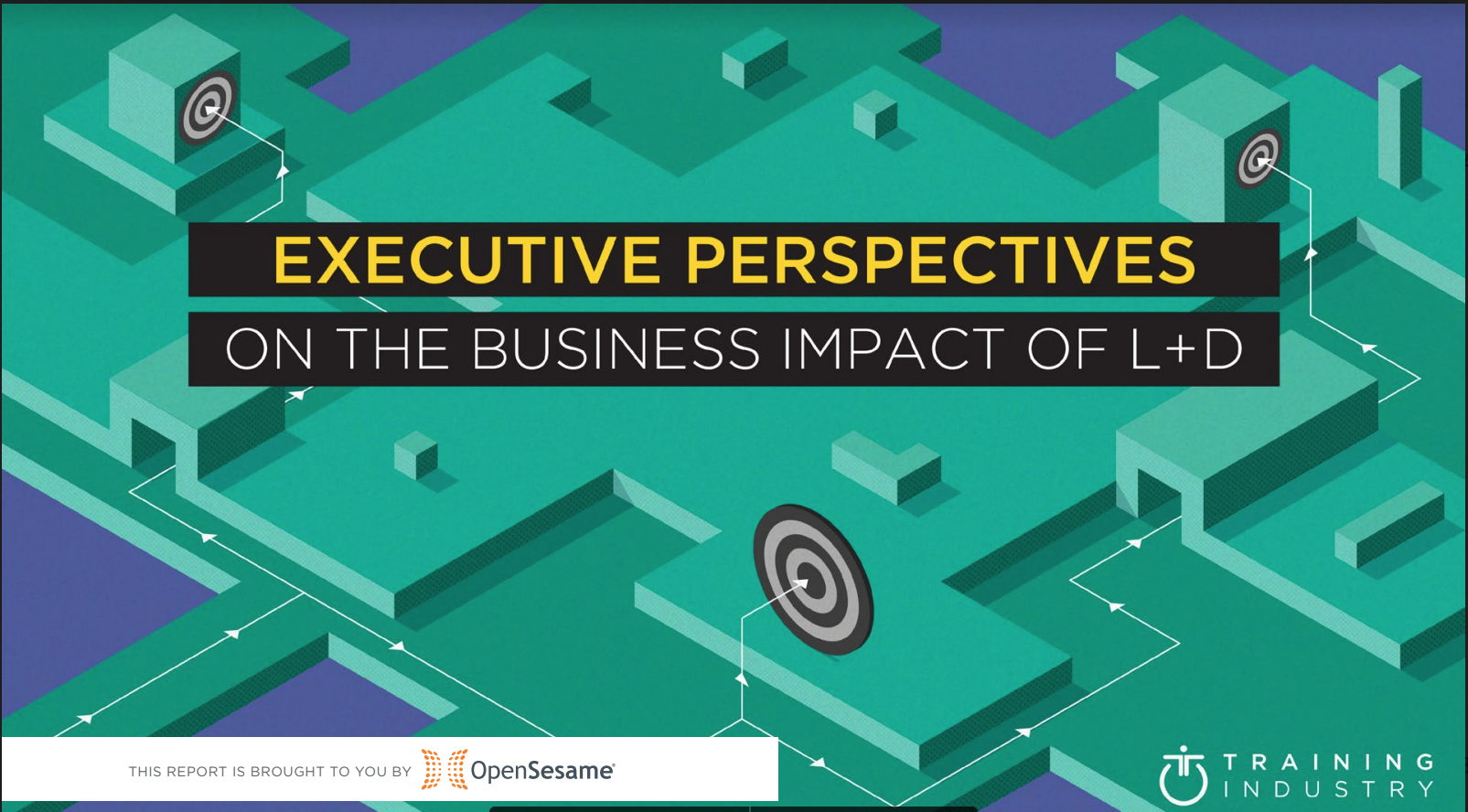 Green building blocks with targets. Title executive perspectives on the business impact of L+D included. Opensesame
